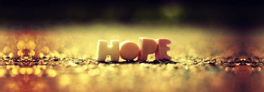 I will always have hope.